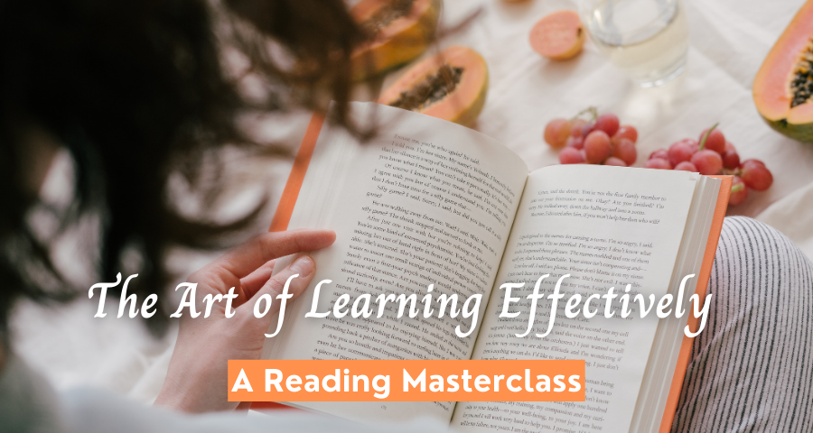 Course on the art of learning effectively, a reading masterclass